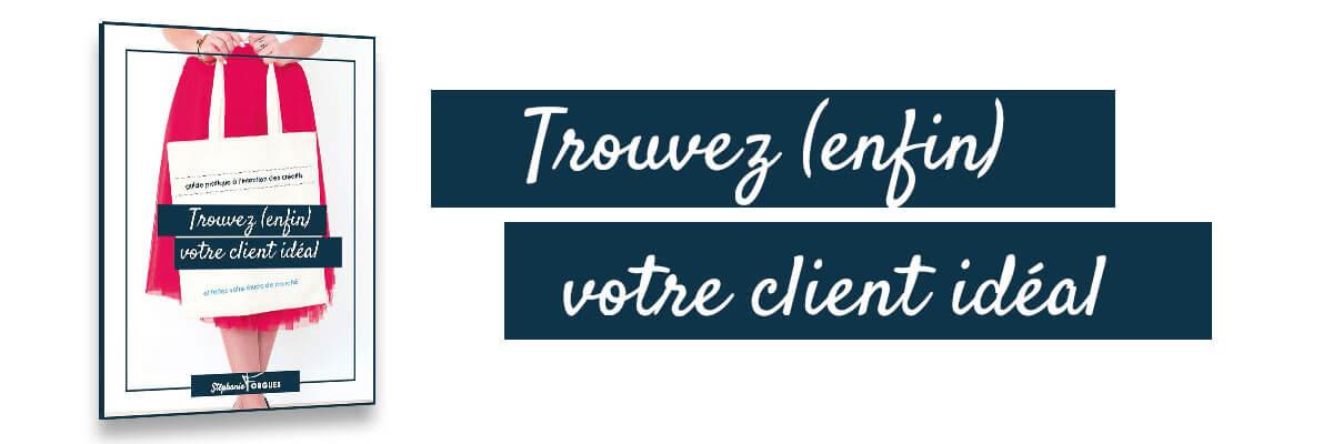 guide pour trouver votre client idéal